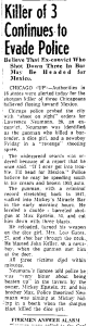 """This is a newspaper clipping from the Logansport Pharos Tribune, from Logansport, Indiana. The article is dated June 9, 1956. The day after the triple murder committed Larry """"Lurch"""" Neumann. Pictures from that day can be seen on this page. http://www.mchenrycounty1981.com/images/cullottas-hole-in-the-wall-gang-and-larry-neumann/"""