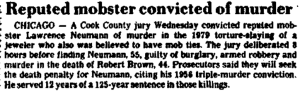 Daily Herald, August 8th, 1983. This article is stating that Larry Neumann was convicted for the 1979 murder and robbery of Robert Brown
