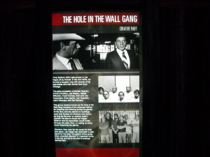 The Hole In the Wall Gang Display at the Mob Attraction in the Tropicana in Las Vegas.
