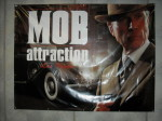 Mob Attraction Poster at Mob Con 2013.