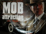 Sign at Mob Con 2013 for the Mob Attraction at the Tropicana in Las Vegas.