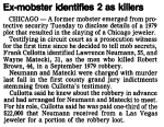 Cullotta testifies that his former Hole in the Wall Gang members Larry Neumann an Wayne Matecki murdered Robert Brown.